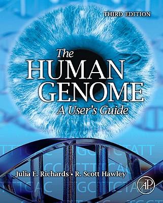 The Human Genome By Richards, Julia E./ Hawley, R. Scott